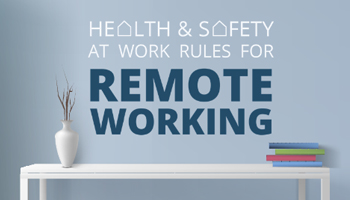 Health and Safety at Work Rules for Remote Working