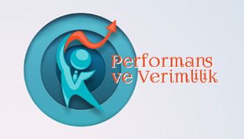 Performans ve Verimlilik